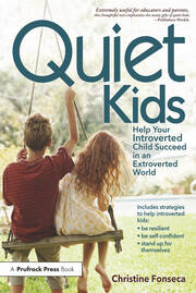 Quiet Kids - 1st Edition book cover