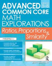 Advanced Common Core Math Explorations - 1st Edition book cover