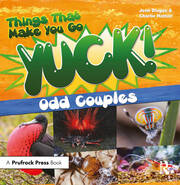 Things That Make You Go Yuck! - 1st Edition book cover