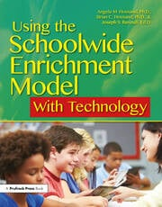 Using the Schoolwide Enrichment Model With Technology - 1st Edition book cover
