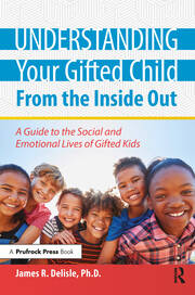Understanding Your Gifted Child From the Inside Out - 1st Edition book cover