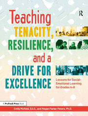 Teaching Tenacity, Resilience, and a Drive for Excellence - 1st Edition book cover