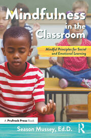 Mindfulness in the Classroom - 1st Edition book cover