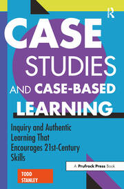Case Studies and Case-Based Learning - 1st Edition book cover