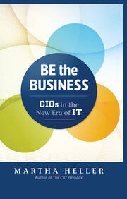 Be the Business CIOs in the New Era of IT
