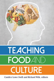 Teaching Food and Culture - 1st Edition book cover