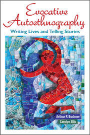 Evocative Autoethnography - 1st Edition book cover
