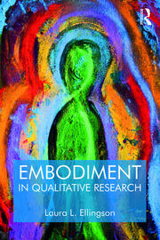 Embodiment in Qualitative Research - 1st Edition book cover