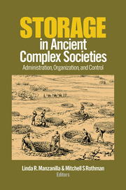 Storage in Ancient Complex Societies - 1st Edition book cover