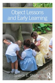 Object Lessons and Early Learning - 1st Edition book cover