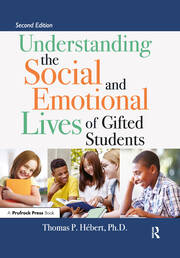 Understanding the Social and Emotional Lives of Gifted Students - 2nd Edition book cover