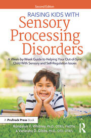 Raising Kids With Sensory Processing Disorders - 2nd Edition book cover