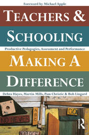Teachers and Schooling Making A Difference - 1st Edition book cover