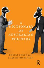 A Dictionary of Australian Politics - 1st Edition book cover