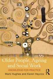 Older People, Ageing and Social Work - 1st Edition book cover