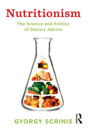 Nutritionism - 1st Edition book cover