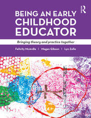 Being an Early Childhood Educator - 1st Edition book cover