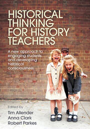 Historical Thinking for History Teachers - 1st Edition book cover