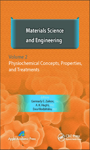 Materials Science and Engineering, Volume II: Physiochemical Concepts, Properties, and Treatments