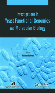 Investigations in Yeast Functional Genomics and Molecular Biology