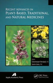 Recent Advances in Plant-Based, Traditional, and Natural Medicines
