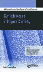 Key Technologies in Polymer Chemistry