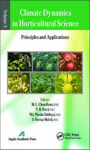 Climate Dynamics in Horticultural Science, Volume One: The Principles and Applications