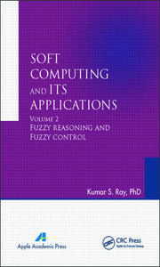 Soft Computing and Its Applications, Volume Two: Fuzzy Reasoning and Fuzzy Control