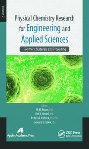 Physical Chemistry Research for Engineering and Applied Sciences, Volume Two: Polymeric Materials and Processing