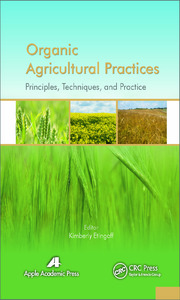 Organic Agricultural Practices: Alternatives to Conventional Agricultural Systems
