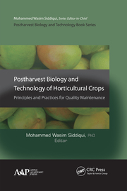 Postharvest Biology and Technology of Horticultural Crops: Principles and Practices for Quality Maintenance