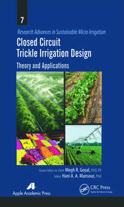 Closed Circuit Trickle Irrigation Design: Theory and Applications