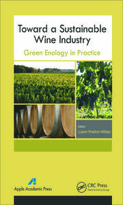 Toward a Sustainable Wine Industry: Green Enology Research