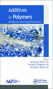 Additives in Polymers: Analysis and Applications