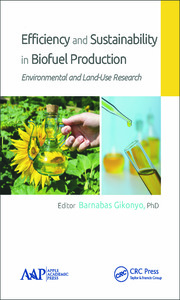 Efficiency and Sustainability in Biofuel Production: Environmental and Land-Use Research