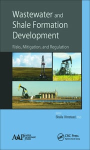 Wastewater and Shale Formation Development - 1st Edition book cover