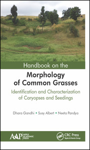 Handbook on the Morphology of Common Grasses: Identification and Characterization of Caryopses and Seedlings