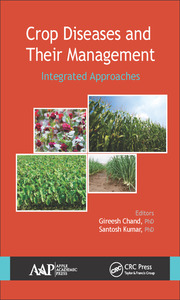 Crop Diseases and Their Management: Integrated Approaches