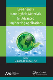 Eco-Friendly Nano-Hybrid Materials for Advanced Engineering Applications