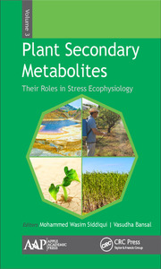 Plant Secondary Metabolites, Volume Three: Their Roles in Stress Eco-physiology