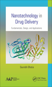 Nanotechnology in Drug Delivery: Fundamentals, Design, and Applications