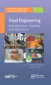 Food Engineering: Emerging Issues, Modeling, and Applications