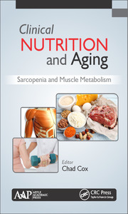 Clinical Nutrition and Aging: Sarcopenia and Muscle Metabolism