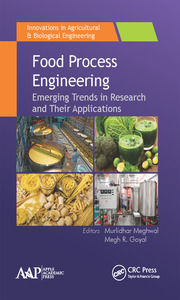 Food Process Engineering: Emerging Trends in Research and Their Applications
