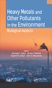 Heavy Metals and Other Pollutants in the Environment: Biological Aspects