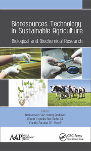 Bioresources Technology in Sustainable Agriculture: Biological and Biochemical Research