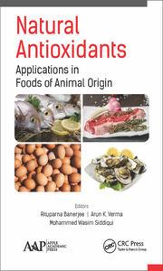 Natural Antioxidants: Applications in Foods of Animal Origin
