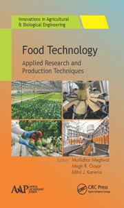 Food Technology: Applied Research and Production Techniques