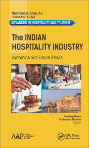 The Indian Hospitality Industry: Dynamics and Future Trends