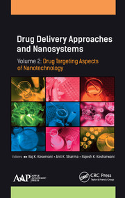 Drug Delivery Approaches and Nanosystems, Volume 2: Drug Targeting Aspects of Nanotechnology